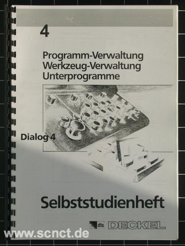 Deckel selbststudienheft dialog 4 scnct onlineshop for Deckel dialog 4