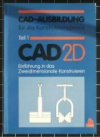 CAD-Ausbildung Teil 1 CAD 2D