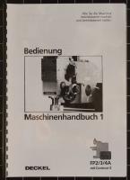 Deckel Contour-3 FP2/3/4A Maschinenhandbuch 1, Bedienung